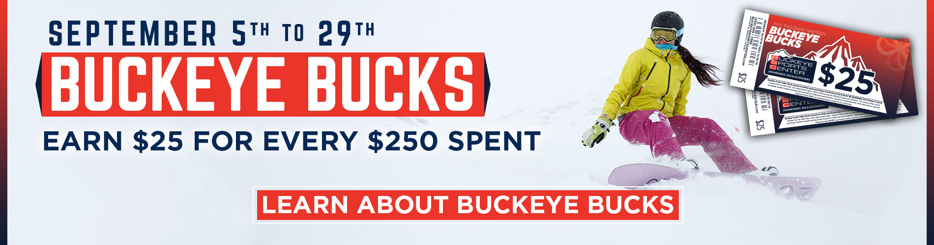 Earn $25 For Every $250 Spent on Winter Sports Gear